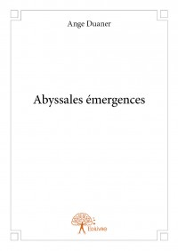Abyssales émergences