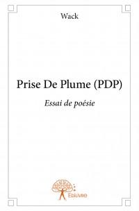 Prise De Plume (PDP)