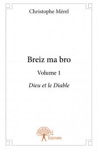 Breiz ma bro - Volume 1