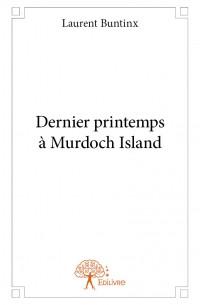 Dernier printemps à Murdoch Island