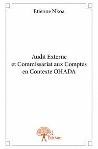 Audit Externe et Commissariat aux Comptes en Contexte OHADA