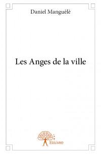 Les Anges de la ville