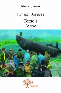 Louis Danjou Tome 1
