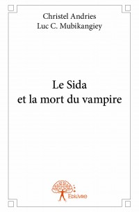 Le Sida et la mort du vampire