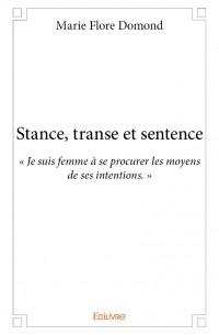 Stance, transe et sentence
