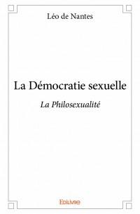 La Démocratie sexuelle