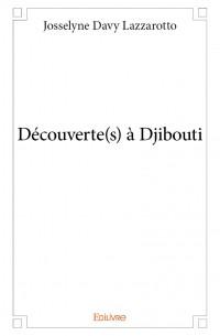 Découverte(s) à Djibouti