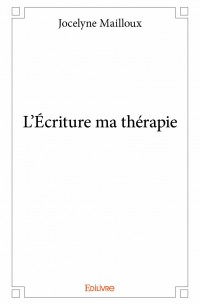 L'Écriture ma thérapie