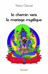 Le Chemin vers le mariage mystique