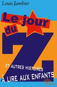 Le Jour du Z et autres histoires à lire aux enfants