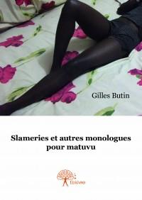 Slameries et autres monologues pour matuvu