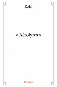 « Aérolyres »