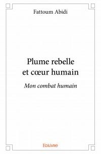 Plume rebelle et cœur humain