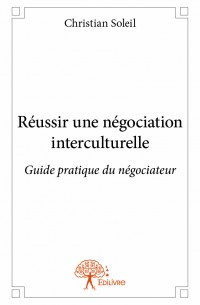 Réussir une négociation interculturelle