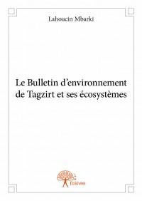 Le Bulletin d'environnement de Tagzirt et ses écosystèmes