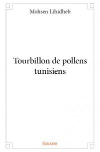 Tourbillon de pollens tunisiens