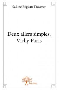 Deux allers simples, Vichy-Paris
