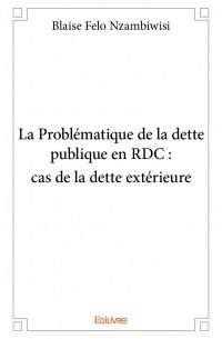 La Problématique de la dette publique en RDC : cas de la dette extérieure