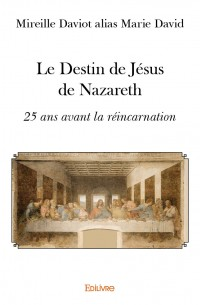 Le Destin de Jésus de Nazareth