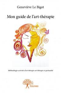 Mon guide de l'art-thérapie