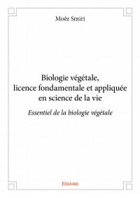 Biologie végétale, licence fondamentale et appliquée en science de la vie