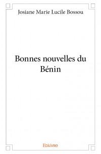 Bonnes nouvelles du Bénin