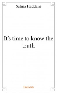 It's time to know the truth