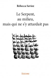 Le Serpent, au milieu, mais qui ne s'y attardait pas