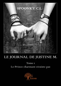 Le journal de Justine M. Tome 1