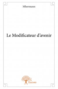 Le modificateur d'avenir