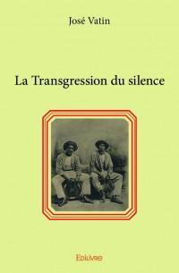 La Transgression du silence