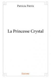 La Princesse Crystal