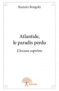 Atlantide, le paradis perdu