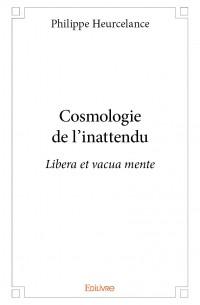 Cosmologie de l'inattendu