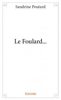 Le Foulard...