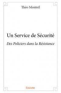 Un Service de Sécurité
