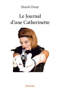 Le Journal d'une Catherinette