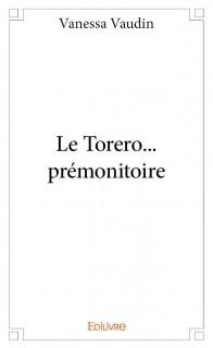 Le Torero... prémonitoire