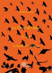 La Chair et l'âme - Tome 1