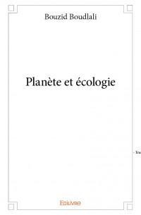 Planète et écologie