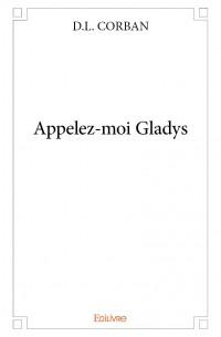 Appelez-moi Gladys