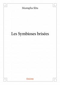 Les Symbioses brisées