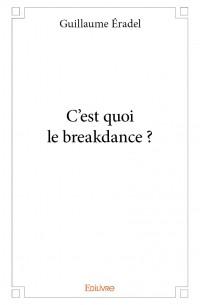 C'est quoi le breakdance ?