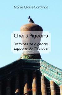 Chers Pigeons