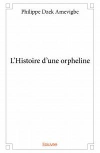 L'Histoire d'une orpheline