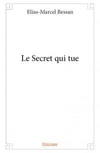 Le Secret qui tue