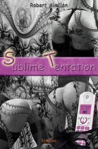 Sublime tentation