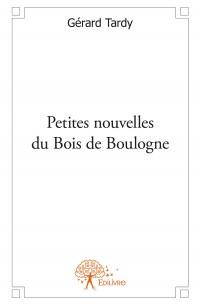 Petites nouvelles du Bois de Boulogne