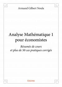 Analyse Mathématique 1 pour économistes