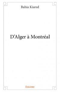 D'Alger à Montréal
